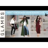What to Wear When You're Running Late - Last Minute Style Tips | Glamrs